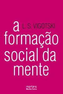 FORMACAO SOCIAL DA MENTE, A - COL. PSICOLOGIA E PEDAGOGIA