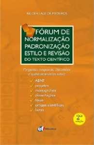 FORUM DE NORMALIZACAO, PADRONIZACAO, ESTILO E REVISAO DO TEXTO CIENTIFICO