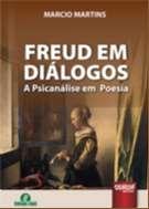 FREUD EM DIALOGOS - A PSICANALISE EM POESIA