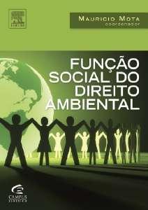 FUNCAO SOCIAL DO DIREITO AMBIENTAL