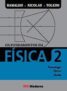 FUNDAMENTOS DA FISICA, OS - TERMOLOGIA, OPTICA GEOMETRICA E ONDAS - VOL 2