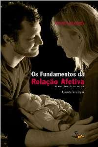 FUNDAMENTOS DA RELACAO AFETIVA, OS