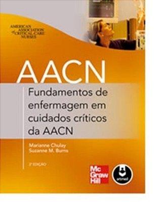 FUNDAMENTOS DE ENFERMAGEM EM CUIDADOS CRITICOS DA AACN