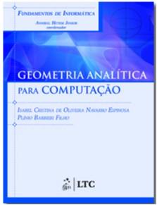 FUNDAMENTOS DE INFORMATICA - GEOMETRIA ANALITICA PARA COMPUTACAO