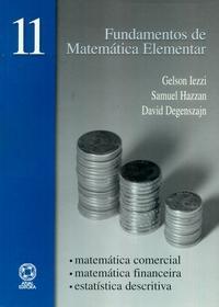 FUNDAMENTOS DE MATEMATICA ELEMENTAR - MATEMATICA COMERCIAL , FINANCEIRA , E