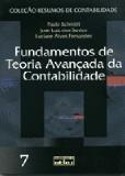 FUNDAMENTOS DE TEORIA AVANCADA DA CONTABILIDADE - VOL 7 - COL. RESUMOS DE C