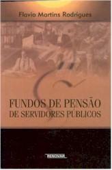 FUNDOS DE PENSAO DE SERVIDORES PUBLICOS