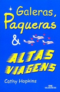 GALERAS, PAQUERAS & ALTAS VIAGENS