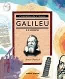 GALILEU E O UNIVERSO - COL. CAMINHOS DA CIENCIA