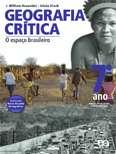 GEOGRAFIA CRITICA - 7 ANO - O ESPACO BRASILEIRO
