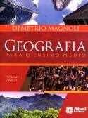 GEOGRAFIA PARA ENSINO MEDIO - VOLUME UNICO