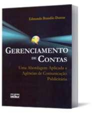 GERENCIAMENTO DE CONTAS- UMA ABORDAGEM APLICADA A AGENCIAS DE COMUNICACAO P