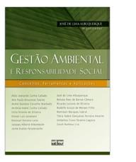 GESTAO AMBIENTAL E RESPONSABILIDADE SOCIAL- CONCEITOS, FERRAMENTAS E APLICA