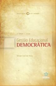 GESTAO EDUCACIONAL DEMOCRATICA - COL. EDUCACAO EM DEBATE