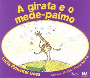 GIRAFA E O MEDE-PALMO, A  - COL. LAGARTA PINTADA