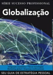 GLOBALIZACAO - SERIE SUCESSO PROFISSIONAL