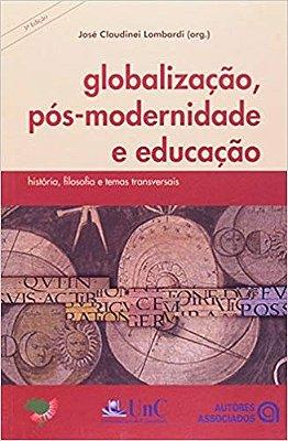 GLOBALIZACAO, POS-MODERNIDADE E EDUCACAO