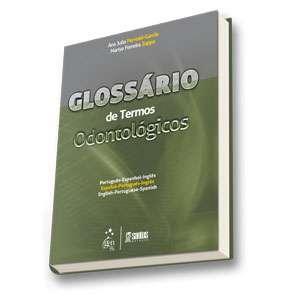 GLOSSARIO DE TERMOS ODONTOLOGICOS