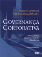 GOVERNANCA CORPORATIVA - FUNDAMENTOS, DESENVOLVIMENTO E TENDENCIAS