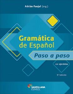 GRAMATICA DE ESPANOL PASO A PASO