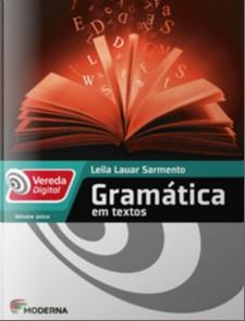 GRAMATICA EM TEXTOS - COL. VEREDA DIGITAL