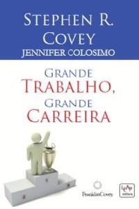 GRANDE TRABALHO, GRANDE CARREIRA