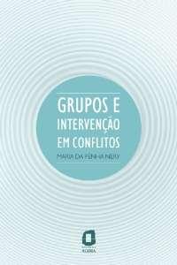 GRUPOS E INTERVENCAO EM CONFLITOS