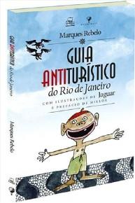 GUIA ANTITURISTICO DO RIO DE JANEIRO