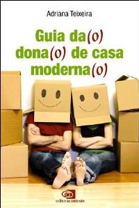 GUIA DA (O) DONA (O) DE CASA MODERNA (O)