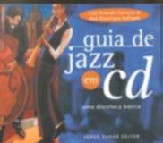 GUIA DE JAZZ EM CD - UMA DISCOTECA BASICA