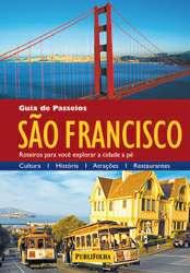 GUIA DE PASSEIOS SAO FRANCISCO - SERIE GUIA DE PASSEIOS