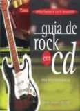 GUIA DE ROCK EM CD - UMA DISCOTECA BASICA