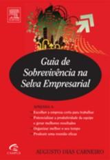 GUIA DE SOBREVIVENCIA NA SELVA EMPRESARIAL