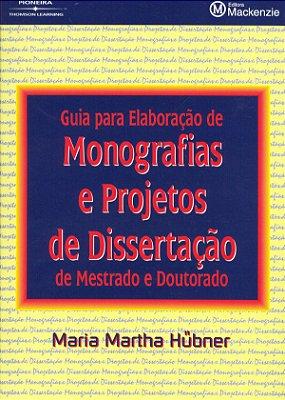 GUIA P/ELAB MONOG PROJ DISSERT MEST DOUTORADO