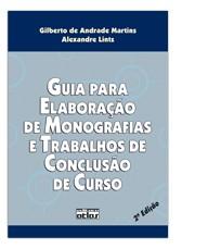 GUIA PARA ELABORACAO DE MONOGRAFIAS E TRABALHOS DE CONCLUSAO DE CURSO