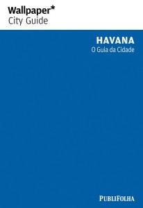 GUIA WALLPAPER HAVANA - O GUIA DA CIDADE