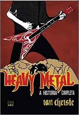 HEAVY METAL - A HISTORIA COMPLETA