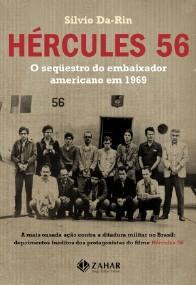 HERCULES 56 - O SEQUESTRO DO EMBAIXADOR AMERICANO EM 1969