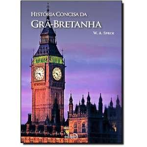 HISTORIA CONCISA DA GRA-BRETANHA