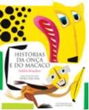HISTORIAS DA ONCA E DO MACACO