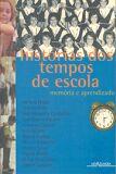 HISTORIAS DOS TEMPOS DE ESCOLA