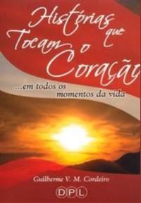 HISTORIAS QUE TOCAM O CORACAO