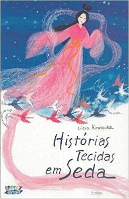 HISTORIAS TECIDAS EM SEDA