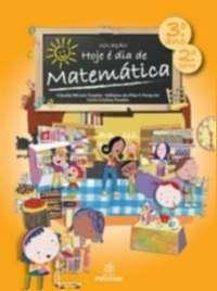 HOJE E DIA DE MATEMATICA - 3° ANO/2 SERIE - COL. HOJE E DIA DE MATEMATICA