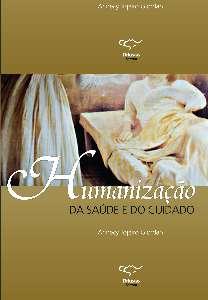 HUMANIZACAO DA SAUDE E DO CUIDADO