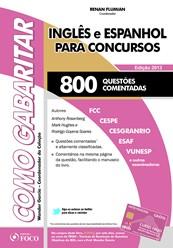 INGLES E ESPANHOL PARA CONCURSOS - 800 QUESTOES COMENTADAS - 2013