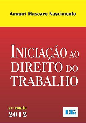 INICIACAO AO DIREITO DO TRABALHO