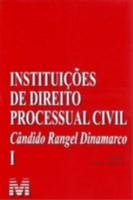 INSTITUICOES DE DIREITO PROCESSUAL CIVIL - VOL.1