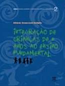 INTEGRACAO DE CRIANCAS DE 6 ANOS AO ENSINO FUNDAMENTAL