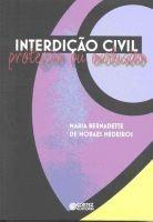 INTERDICAO CIVIL - PROTECAO OU EXCLUSAO